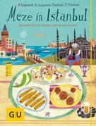Petra Casparek: Meze in Istanbul
