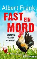 Albert Frank: Fast ein Mord ★★★