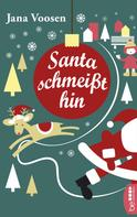 Jana Voosen: Santa schmeißt hin ★★★