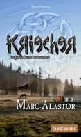 Marc-Alastor E.-E.: Kriecher