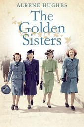 The Golden Sisters - The sequel to Martha's Girls