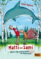 Salah Naoura: Matti und Sami und die drei größten Fehler des Universums ★★★★★