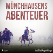 Münchhausens Abenteuer (Ungekürzt)