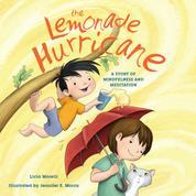 The Lemonade Hurricane - A Story of Mindfulness and Meditation (Unabridged)