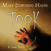 Took - A Ghost Story (Unabridged)