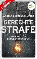 Angela Lautenschläger: Gerechte Strafe - Ein Fall für Engel und Sander 5 ★★★★