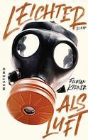 Florian Kirner: Leichter als Luft
