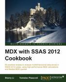 Sherry Li: MDX with SSAS 2012 Cookbook
