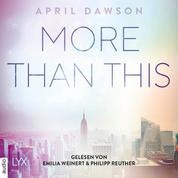More Than This - Up-All-Night-Reihe, Teil 3 (Ungekürzt)