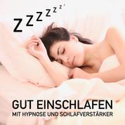Zzzzzzz... Das Geheimnis erholsamer Nachtruhe - Gut einschlafen mit Hypnose und Schlafverstärker