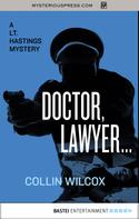 Collin Wilcox: Doctor, Lawyer . . .