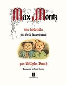 Wilhelm Busch: Max y Moritz