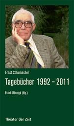 Ernst Schumacher - Tagebücher 1992 - 2011