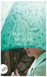 Jane Eyre - Die Waise von Lowood. Eine Autobiographie