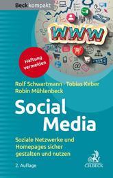 Social Media - Soziale Netzwerke und Homepages sicher gestalten und nutzen