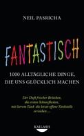 Neil Pasricha: Fantastisch ★★★