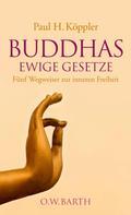 Paul H. Köppler: Buddhas ewige Gesetze ★★★★