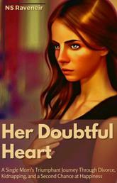 Her Doubtful Heart