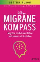 Bettina Rubow: Der Migräne-Kompass
