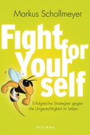 Markus Schollmeyer: Fight for Yourself ★