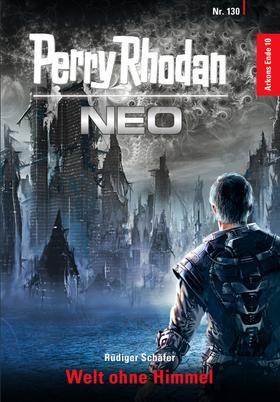 Perry Rhodan Neo 130: Welt ohne Himmel
