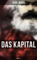 Karl Marx: Das Kapital: Band 1-3 ★★★★★