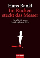 Hans Bankl: Im Rücken steckt das Messer ★★★★