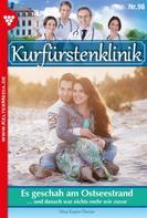 Nina Kayser-Darius: Kurfürstenklinik 98 – Arztroman ★★★★★