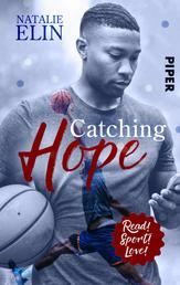 Catching Hope - Leighton und Kaleb - Roman
