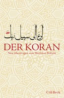 Hartmut Bobzin: Der Koran ★