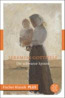 Jeremias Gotthelf: Die schwarze Spinne