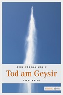 Gerlinde Dal Molin: Tod am Geysir ★★★★★