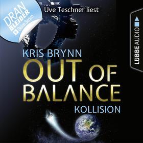 Fallen Universe, Folge 1: Out of Balance - Kollision (Ungekürzt)