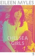 Eileen Myles: Chelsea Girls ★★