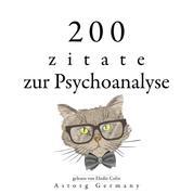 200 Zitate über Psychoanalyse - Sammlung bester Zitate