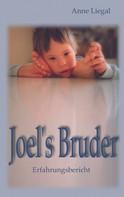 Anne Liegal: Joel's Bruder ★★★