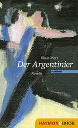 Der Argentinier - Novelle