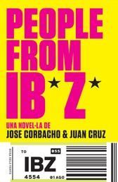 People from Ibiza - Una novel·la de Jose Corbacho i Juan Cruz