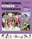 Björn Kafka: Functional Fitness für Triathleten