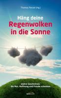 Thomas Penzel: Häng deine Regenwolken in die Sonne