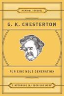 Hanniel Strebel: Chesterton für eine neue Generation