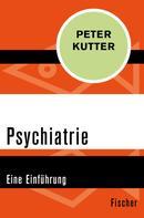 Peter Kutter: Psychiatrie