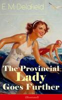 E. M. Delafield: The Provincial Lady Goes Further (Illustrated)