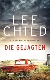 Die Gejagten - Ein Jack-Reacher-Roman