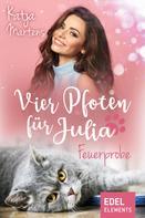 Katja Martens: Vier Pfoten für Julia - Feuerprobe ★★★★