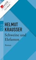 Helmut Krausser: Schweine und Elefanten