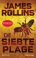 James Rollins: Die siebte Plage ★★★★
