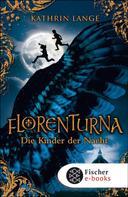 Kathrin Lange: Florenturna – Die Kinder der Nacht ★★★★★