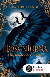 Florenturna – Die Kinder der Nacht - Band 1