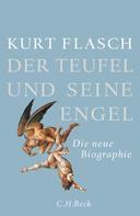Kurt Flasch: Der Teufel und seine Engel